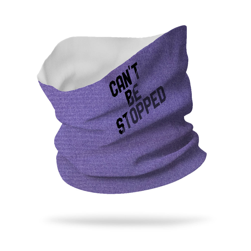 "Can't Be Stopped Neck Gaiter 12"" Length"