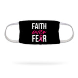 Breast Cancer Faith Over Fear Face Mask