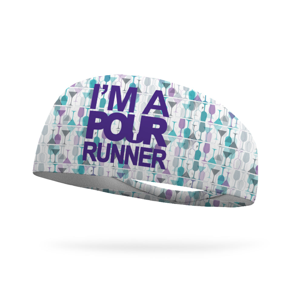 I'm A Pour Runner Wicking Performance Headband