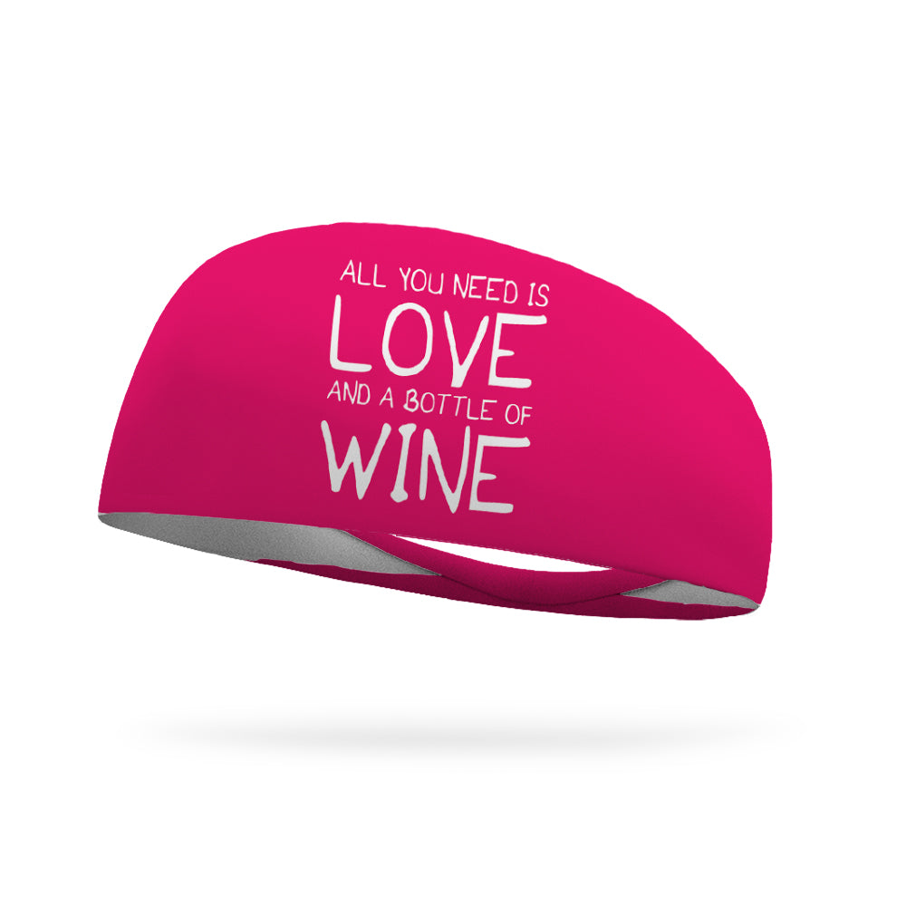 All You Need is Love and a Bottle of Wine Wicking Headband