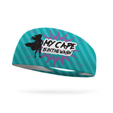 My Cape is in the Wash Wicking Headband