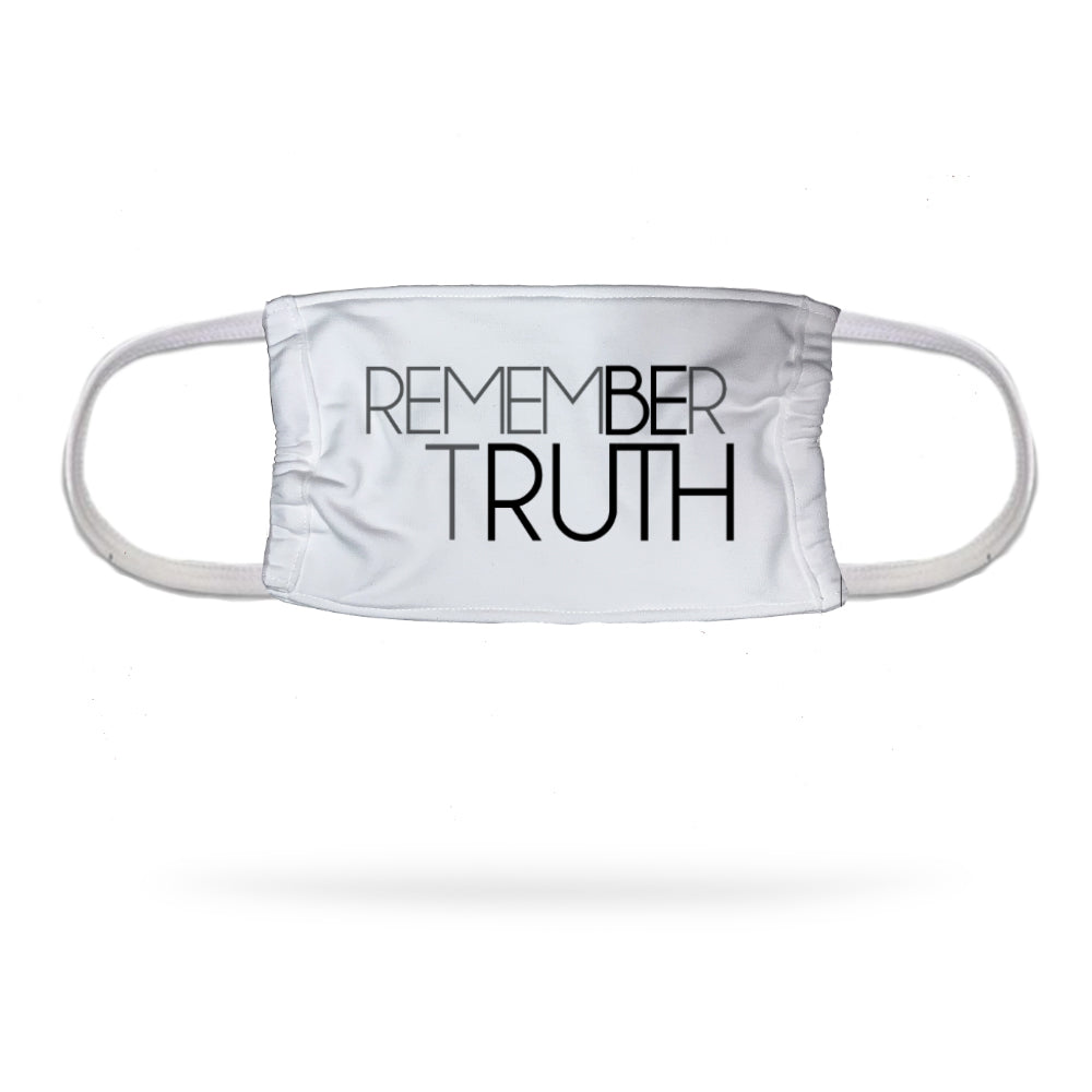 Remember Truth Face Mask