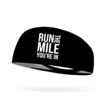 Run the Mile You're In Wicking Performance Headband