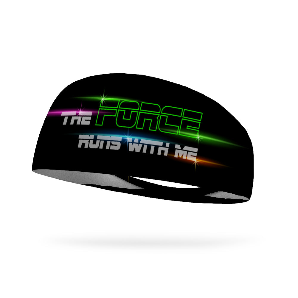 The Force Runs With Me Wicking Performance Headband