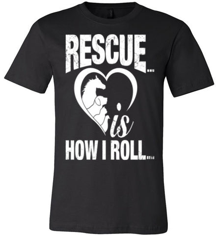 Rescue is how I roll - Becky's Hope Horse Rescue - Furbabies.love