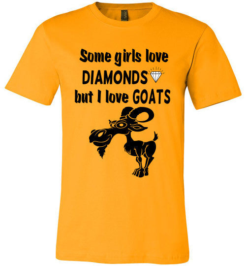 Some Girls Love Diamonds But I Love Goats  (slightly fitted) - Furbabies.love - 3