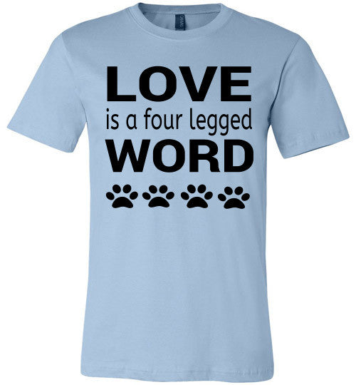 LOVE is a four legged WORD - Furbabies.love
