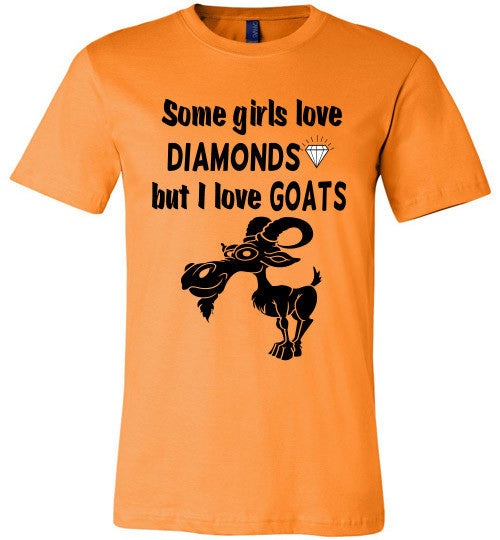 Some Girls Love Diamonds But I Love Goats  (slightly fitted) - Furbabies.love - 5