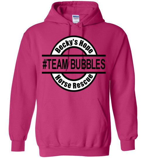 Becky's Hope Horse Rescue #TEAM BUBBLES Hoodie - Furbabies.love - 3