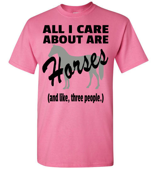 All I Care About are Horses - Short Sleeve T-shirt - Furbabies.love - 2