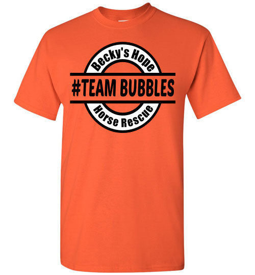 Becky's Hope Horse Rescue #TEAM BUBBLES T-Shirt - Furbabies.love - 9