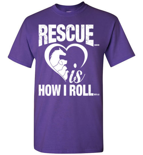 Rescue is How I Roll T-shirt - Furbabies.love - 4