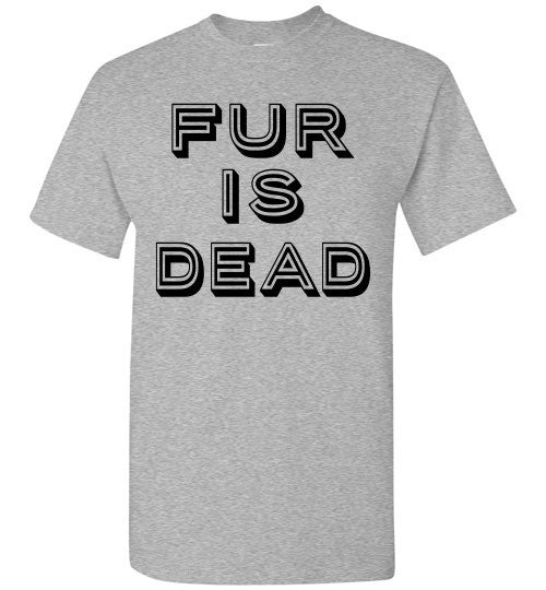 FUR IS DEAD Short Sleeve T - Shirt