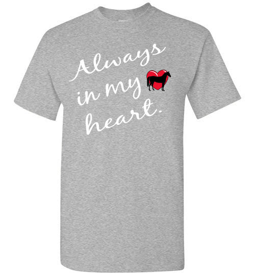 Always in my heart - Horse - Furbabies.love