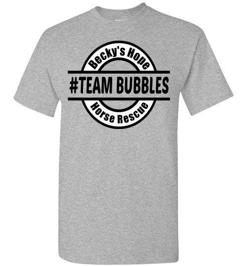 Becky's Hope Horse Rescue #TEAM BUBBLES T-Shirt - Furbabies.love - 11