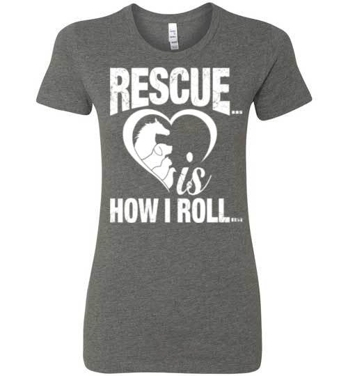 Rescue is How I Roll T-shirt - Furbabies.love - 12