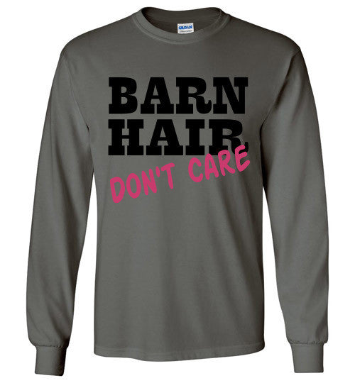 Barn Hair Don't Care Long Sleeve Tee-shirt - Furbabies.love - 3