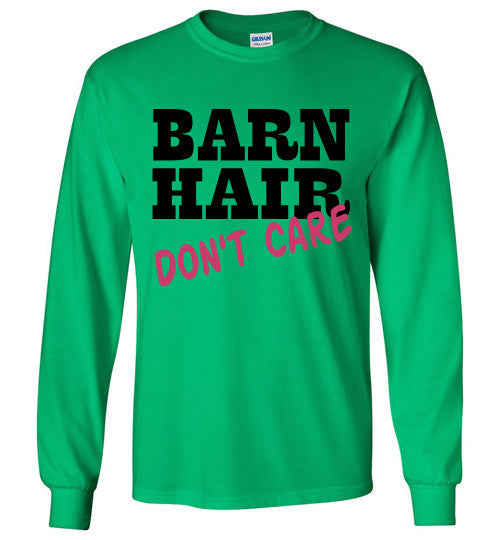 Barn Hair Don't Care Long Sleeve Tee-shirt - Furbabies.love - 5