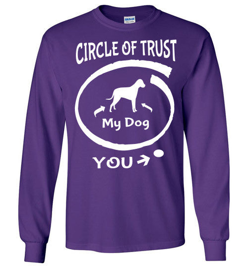 Circle of Trust. Dog in. You out. - Furbabies.love - 6