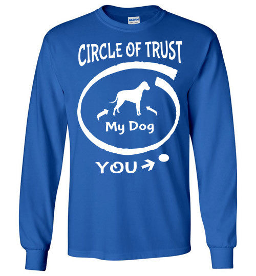 Circle of Trust. Dog in. You out. - Furbabies.love - 7