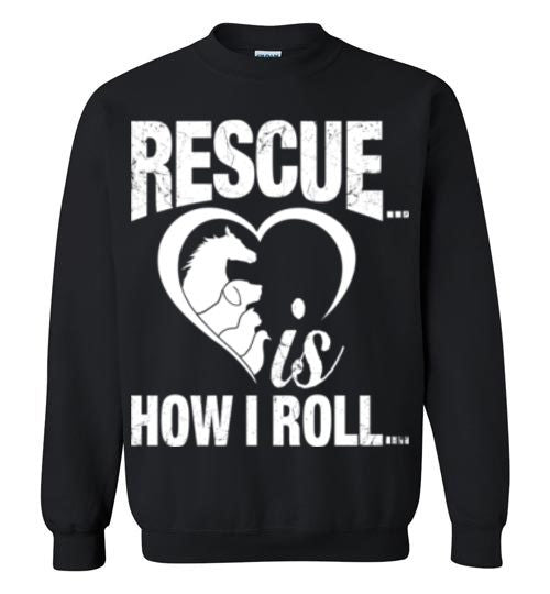 Rescue is How I Roll T-shirt - Furbabies.love - 9