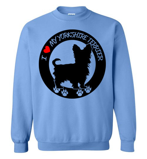 I love my Yorkshire Terrier Sweatshirt