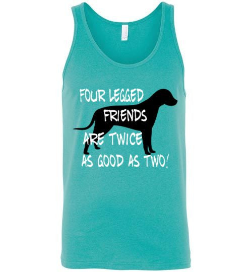 Four legged friends are twice as good as two - Dog - Furbabies.love