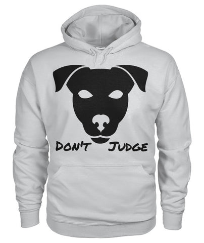 Don't Judge - Pitbull Dog Hoodie - Furbabies.love - 1