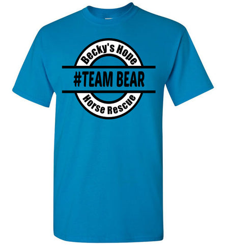 Team BEAR - Becky's Hope Horse Rescue T-shirt