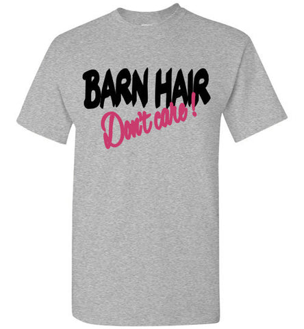 Barn Hair Don't Care Shirt Sleeve Unisex Tee-shirt - Furbabies.love - 1