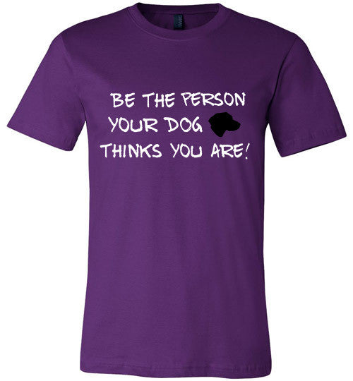 Be the person your DOG thinks you are! - Furbabies.love