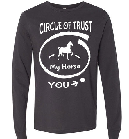 Circle of Trust - Horse IN - You - OUT Long Sleeve T-shirt - Furbabies.love - 1