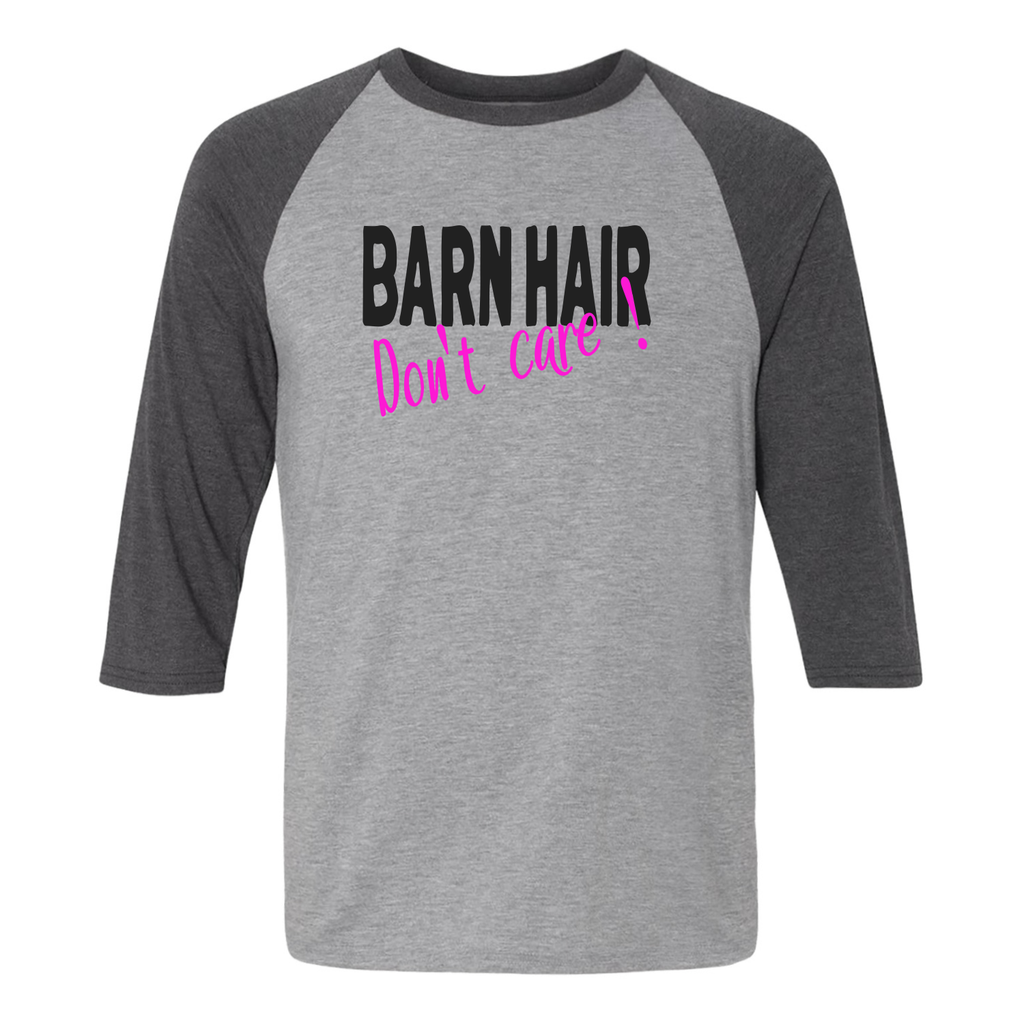 Barn Hair Don't Care Adult Raglan T-shirt - Furbabies.love - 1