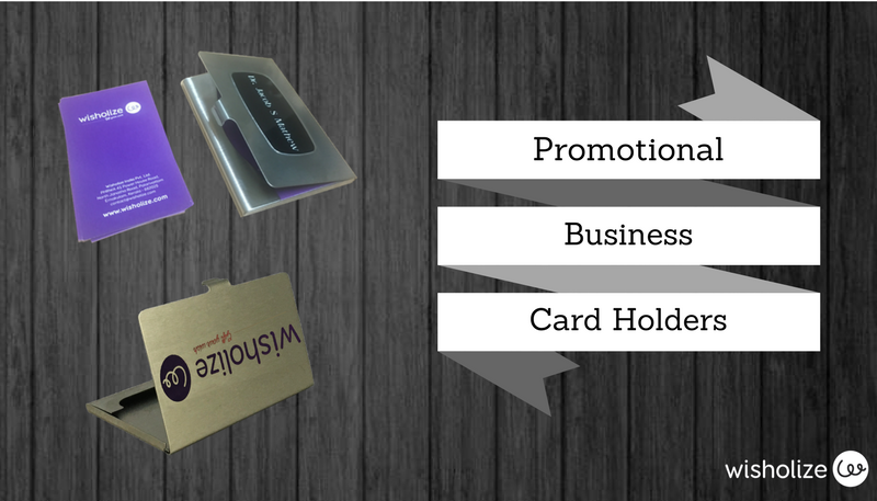 Business card holders - A highly effective corporate promotional product