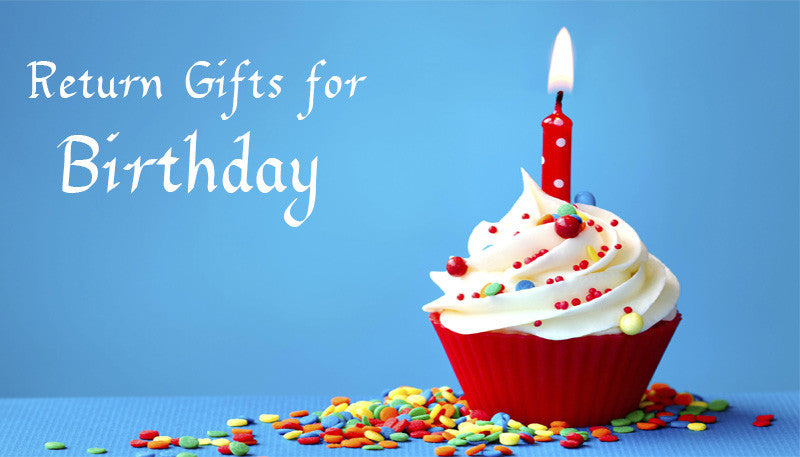 Best Birthday Return Gift Ideas