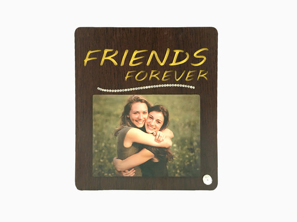 Wooden Table Frame- Friends Forever - Photo Frame - Wisholize