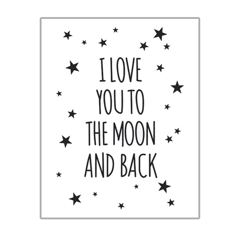 I Love You To The Moon And Back White Print