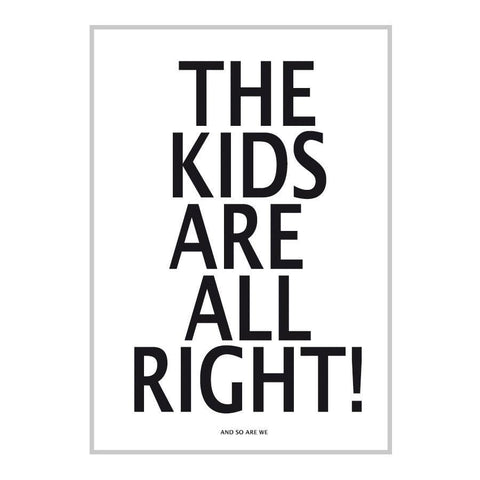 The Kids Are All Right Print