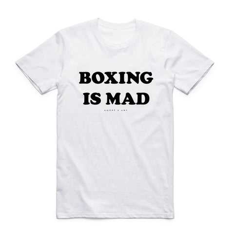 AXA BOXING IS MAD TEE - WHITE (Available)