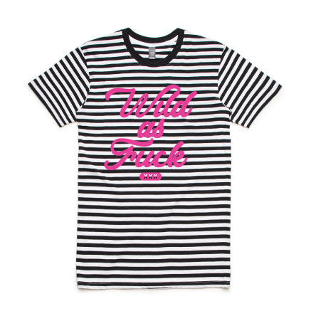Wild As Fuck Stripe Tee
