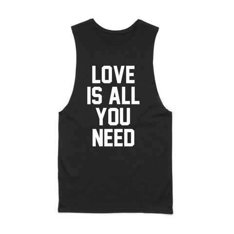 LOVE IS ALL YOU NEED MUSCLE TANK (ONLINE ONLY)