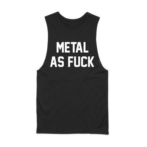 METAL AS FUCK MUSCLE TANK (custom)