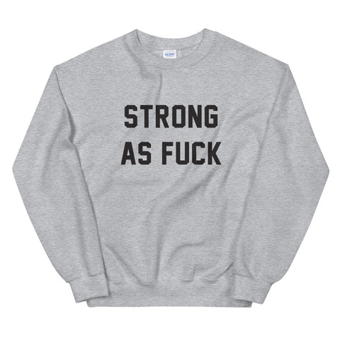 Strong As Custom Sweater