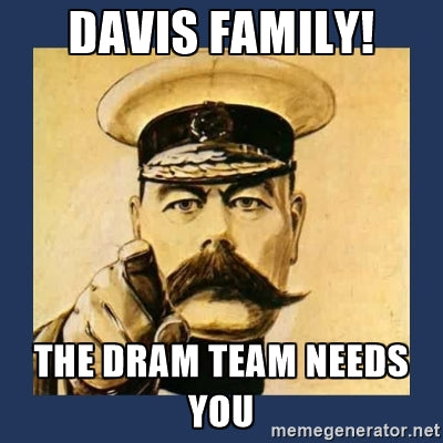 The Dram Team Needs You!