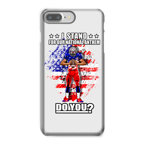 Stand for National Anthem Phone Case