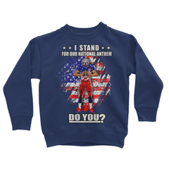Stand for National Anthem Kids Sweatshirt