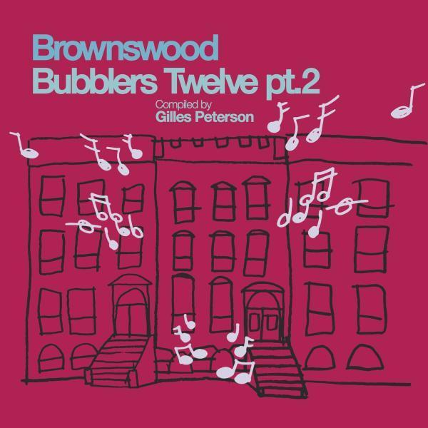 Various - Brownswood Bubblers Twelve pt.2 (Vinyl LP)