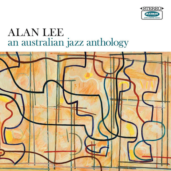 Alan Lee - An Australian Jazz Anthology (Vinyl LP) - Rook Records