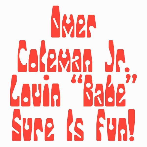 "Omer Coleman Jr. – Lovin ""Babe"" Sure Is Fun (Vinyl 12"")"
