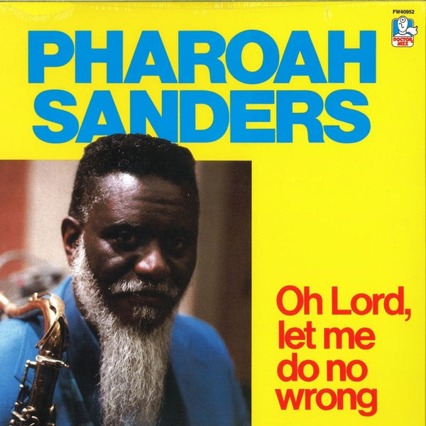 Pharoah Sanders – Oh Lord, Let Me Do No Wrong (Vinyl LP)